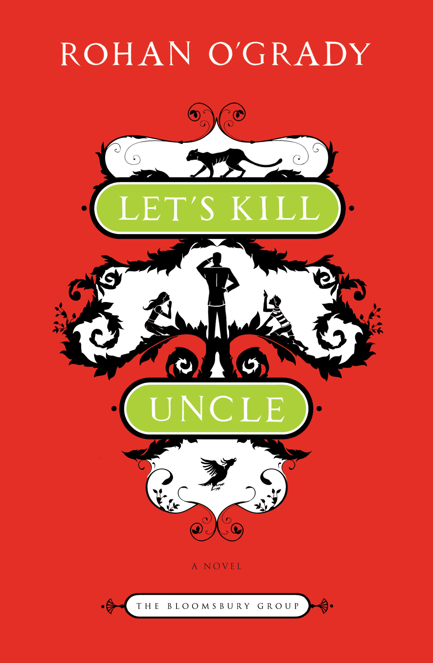 Let's Kill Uncle By: Rohan O'Grady