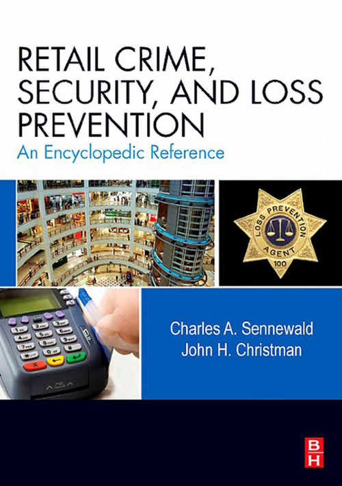 Retail Crime, Security, and Loss Prevention