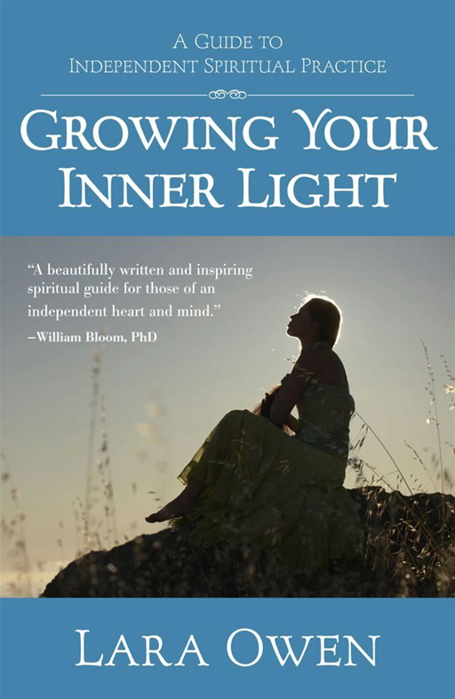 Growing Your Inner Light By: Lara Owen