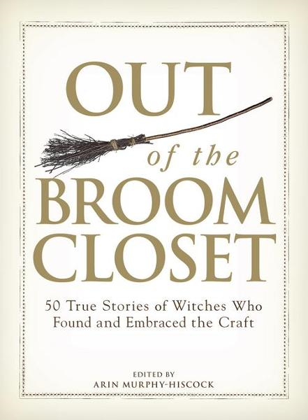 Out of the Broom Closet By: Murphy-Hiscock, Arin