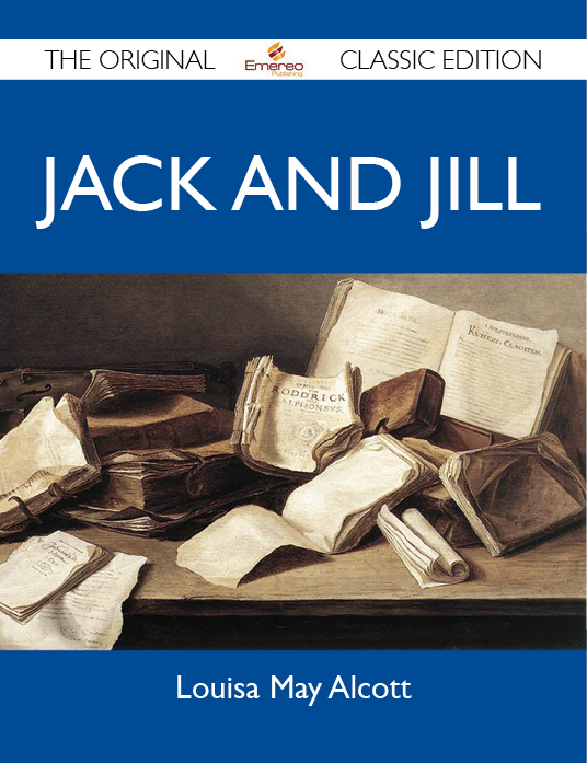 Jack and Jill - The Original Classic Edition