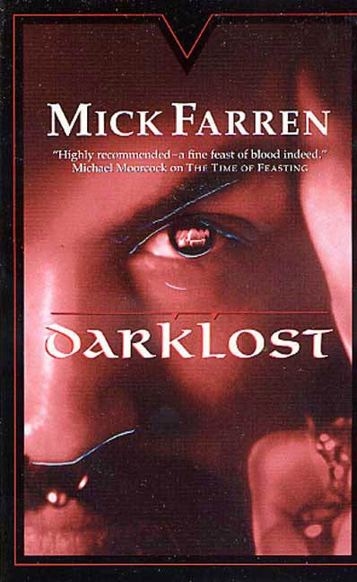Darklost By: Mick Farren