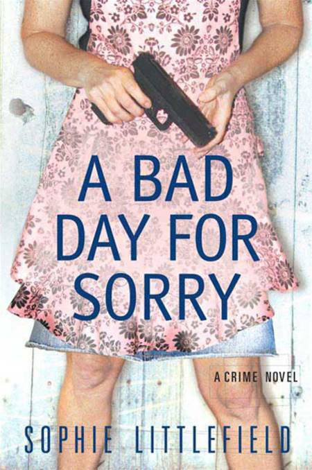 Book Cover: A Bad Day for Sorry