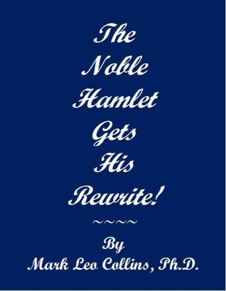 The Noble Hamlet Gets His Rewrite!