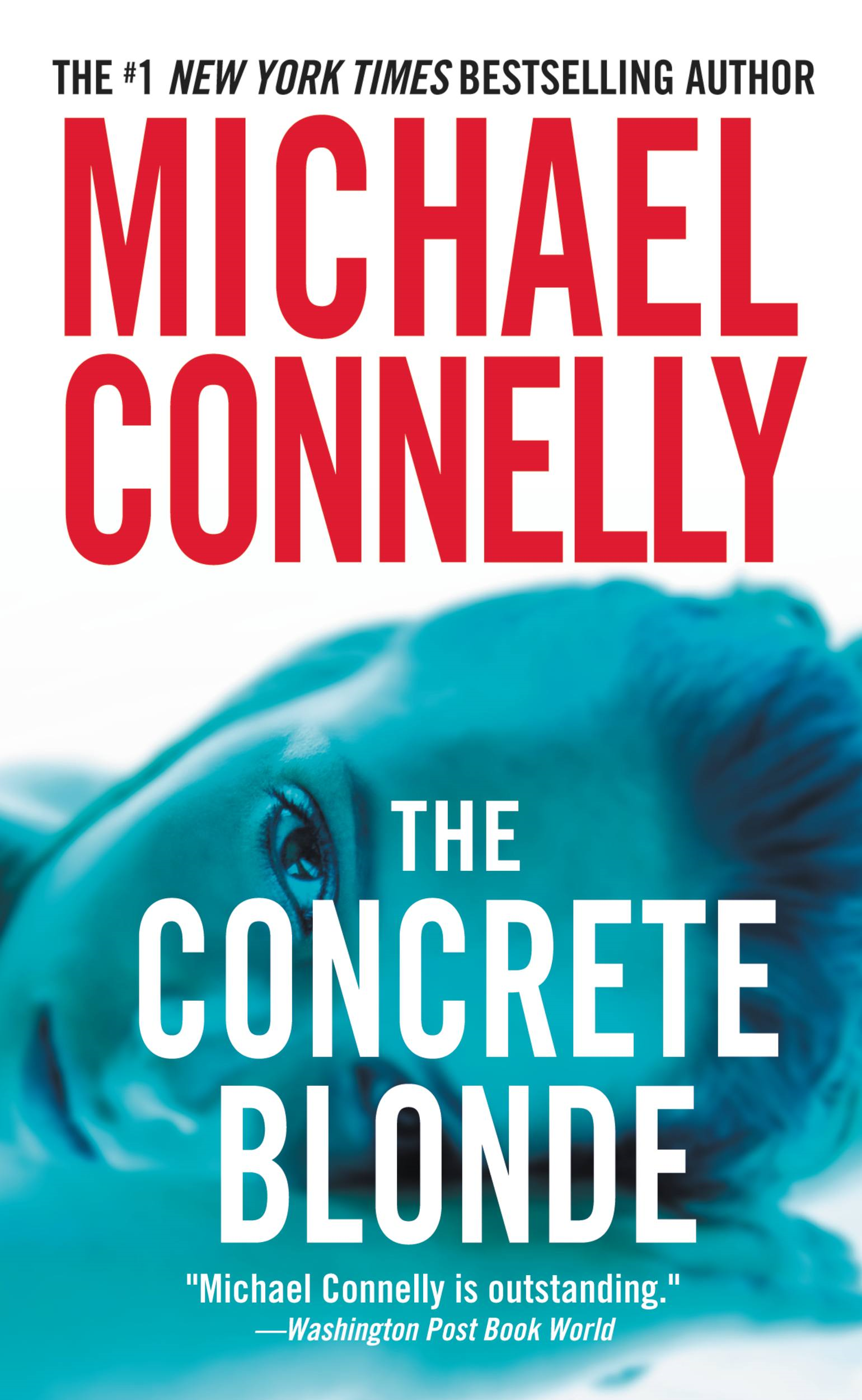 The Concrete Blonde By: Michael Connelly