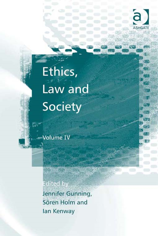 Ethics, Law and Society By: