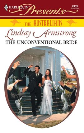 The Unconventional Bride By: Lindsay Armstrong