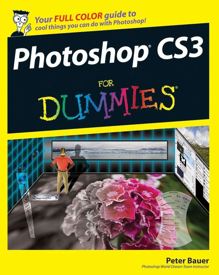 Photoshop CS3 For Dummies By: Peter Bauer