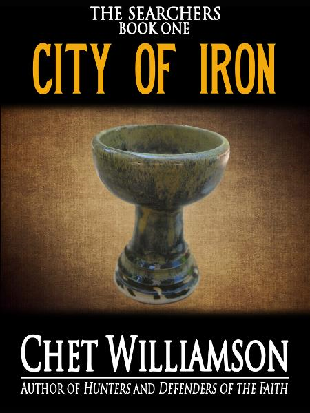 City of Iron: The Searchers Book I By: Chet Williamson