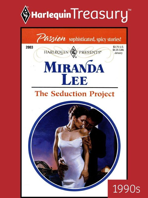 The Seduction Project By: Miranda Lee