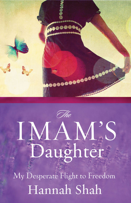 The Imam's Daughter By: Hannah   Shah