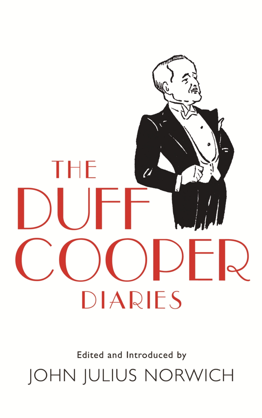 The Duff Cooper Diaries 1915-1951