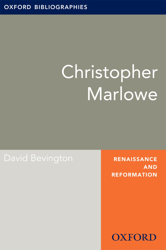 Christopher Marlowe: Oxford Bibliographies Online Research Guide