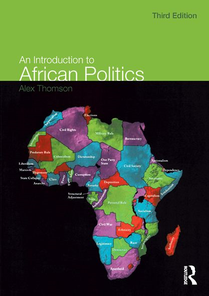 An Introduction to African Politics By: Alex Thomson