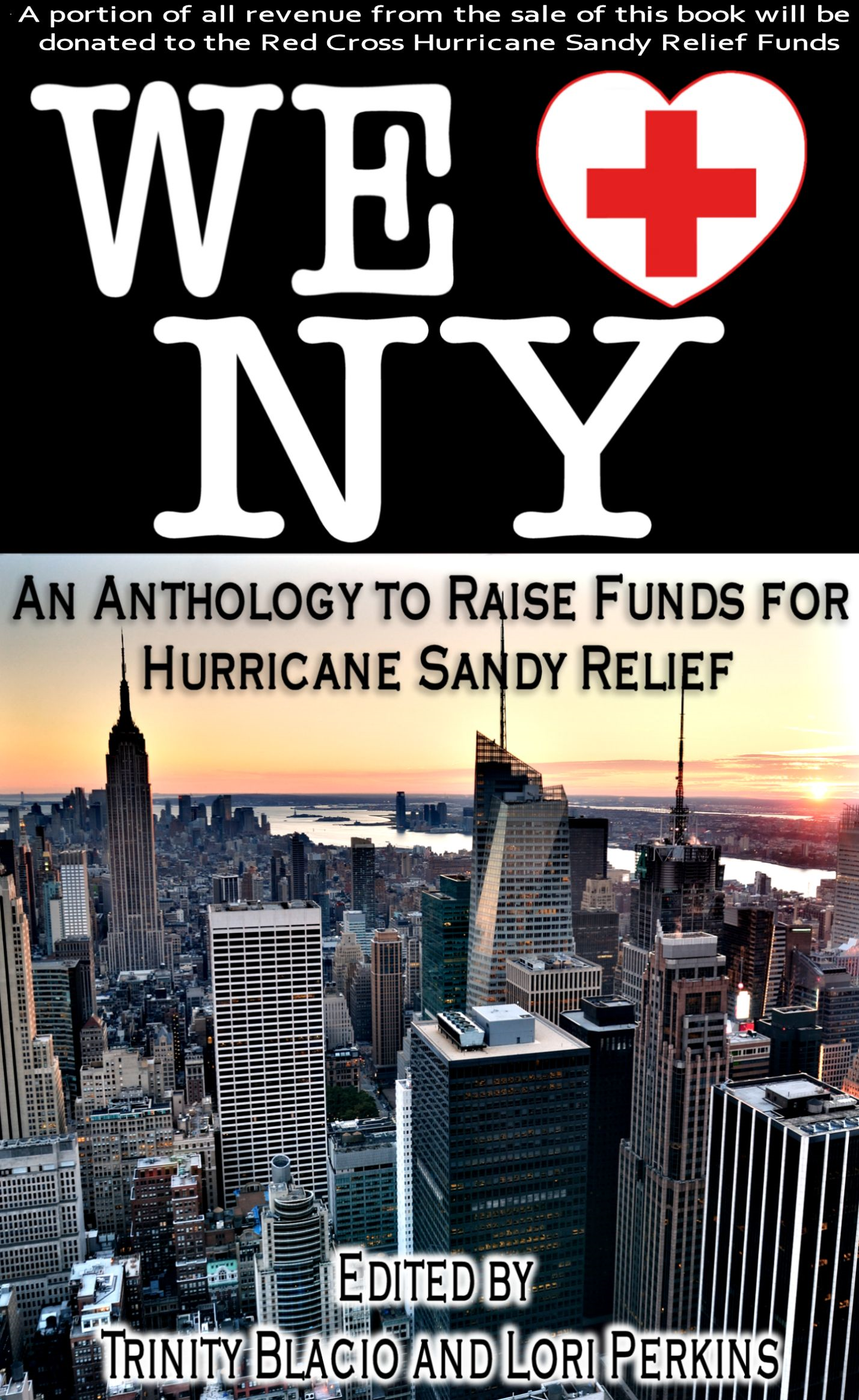 Trinity Blacio  Lori Perkins - We LOVE New York: A Romance Anthology to Raise Funds for Hurricane Sandy Relief