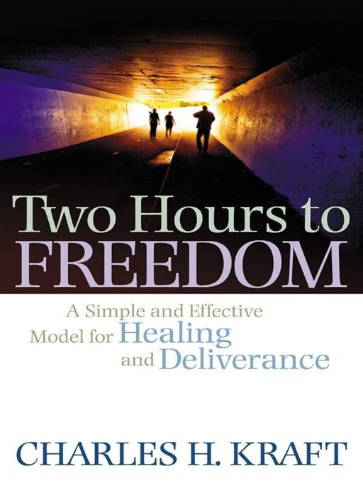 Two Hours to Freedom By: Charles H. Kraft
