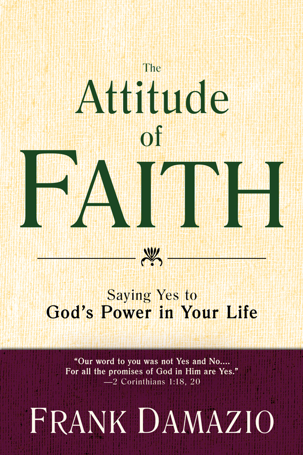 Attitude of Faith, The