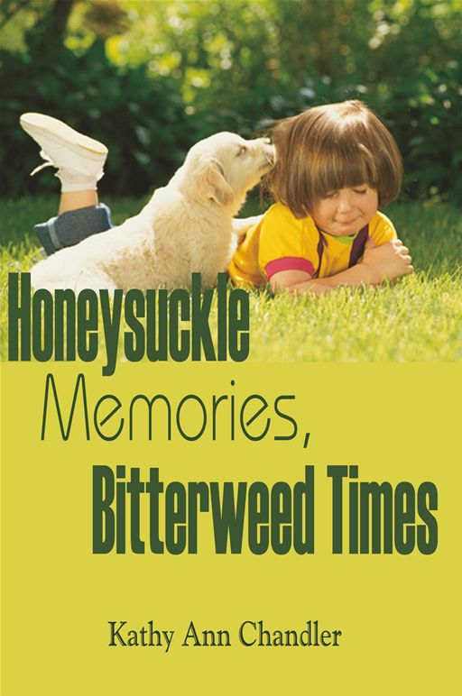Honeysuckle Memories, Bitterweed Times