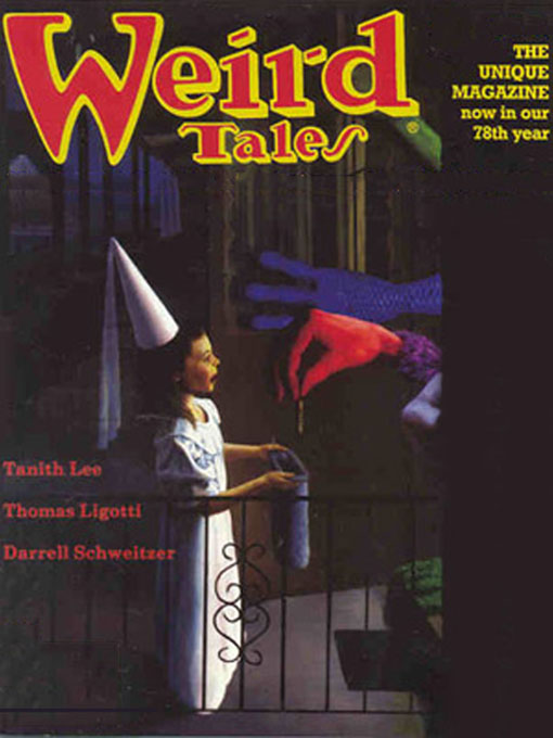 Weird Tales #325 By: Alvin Helms,Darrell Schweitzer,David Sandner,Tanith Lee,Thomas Ligotti