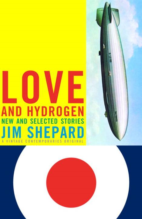 Love and Hydrogen By: Jim Shepard