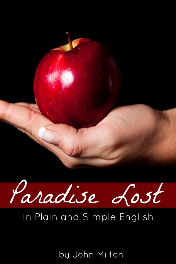 Paradise Lost In Plain and Simple English (A Modern Translation and the Original Version) By: BookCaps