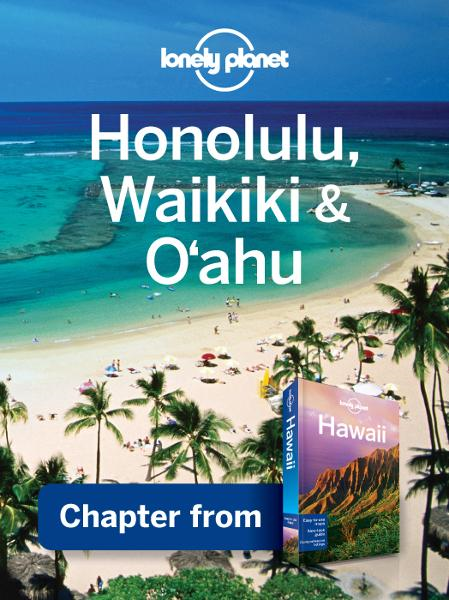 Lonely Planet Honolulu, Waikiki & Oahu By: Lonely Planet