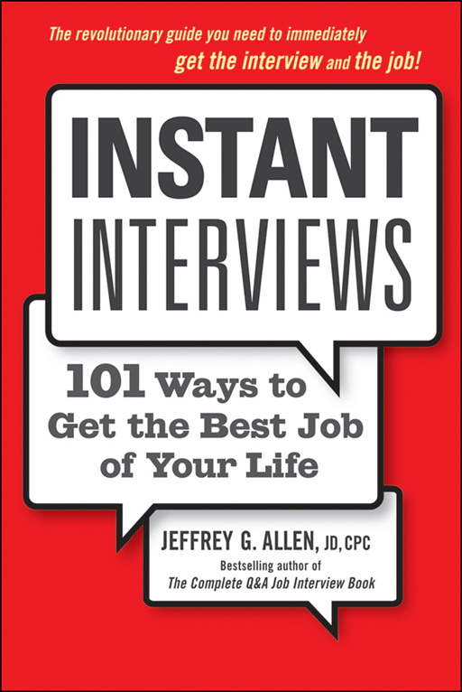 Instant Interviews By: Jeffrey G. Allen