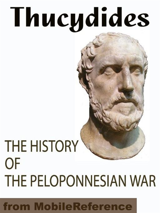 The History Of The Peloponnesian War  (Mobi Classics)