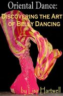 download Oriental Dance: Discovering the Art of Belly Dancing book