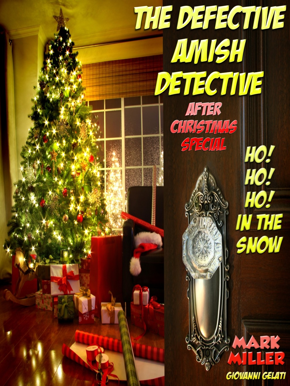 The Defective Amish Detective - After Christmas Special - H0! Ho! Ho! In The Snow!