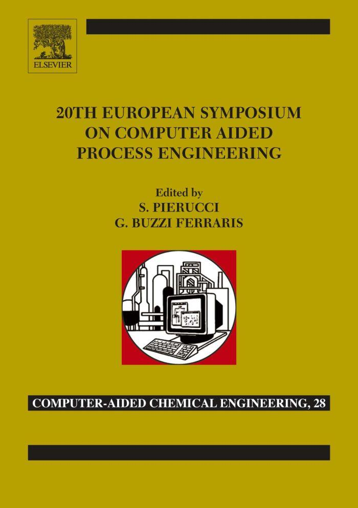 20th European Symposium of Computer Aided Process Engineering: ESCAPE-20