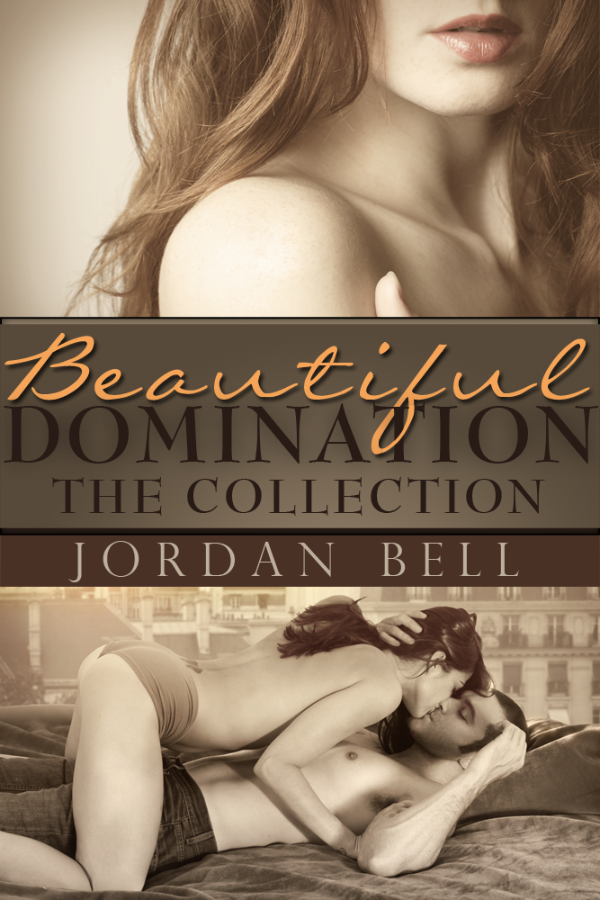 Beautiful Domination: The Collection