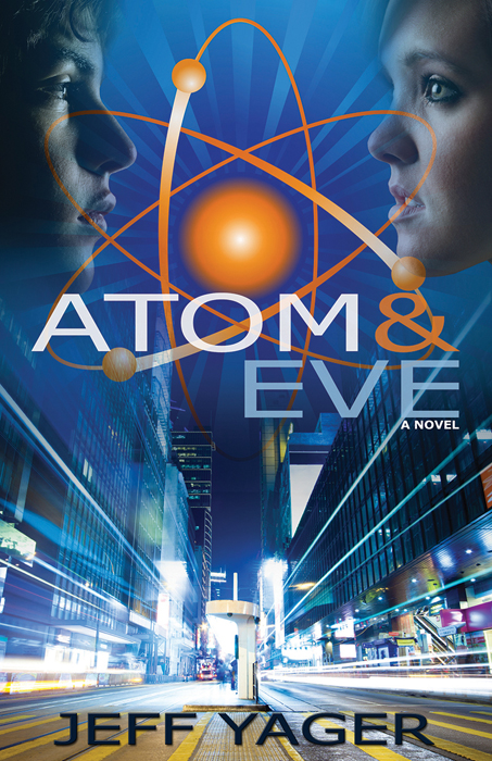 Atom and Eve By: Jeff Yager