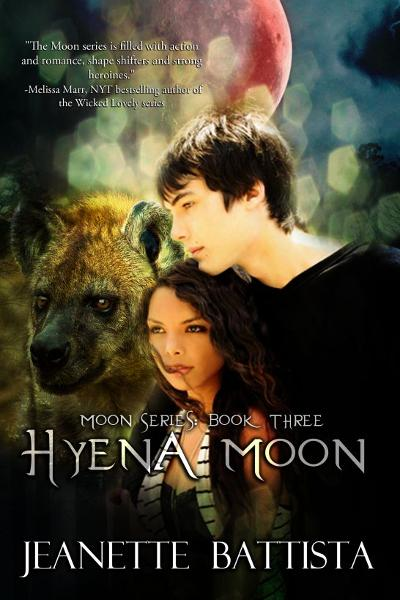 Hyena Moon (Volume 3 of the Moon Series) By: Jeanette Battista