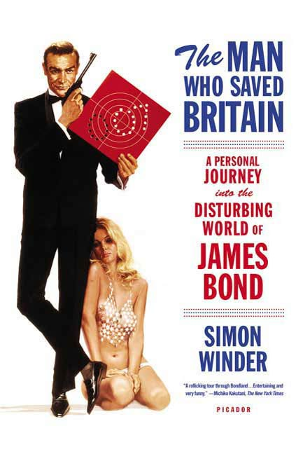 The Man Who Saved Britain By: Simon Winder