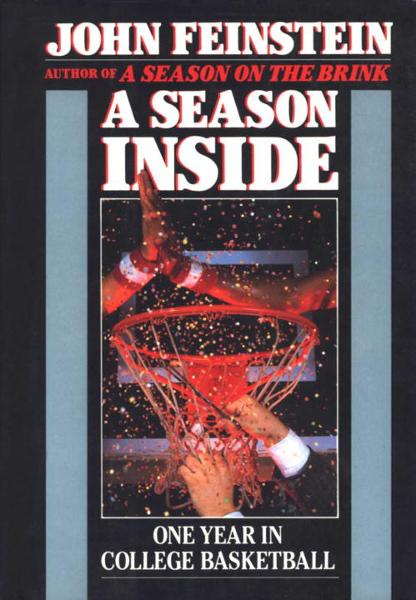 A Season Inside By: John Feinstein