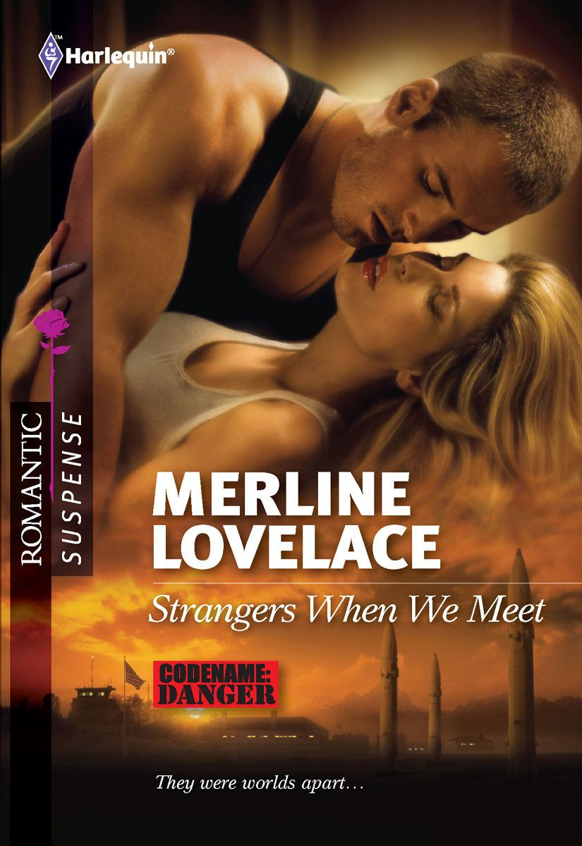 Strangers When We Meet By: Merline Lovelace