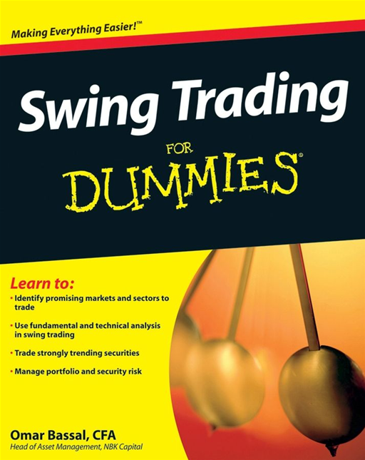 Swing Trading For Dummies By: Omar Bassal CFA