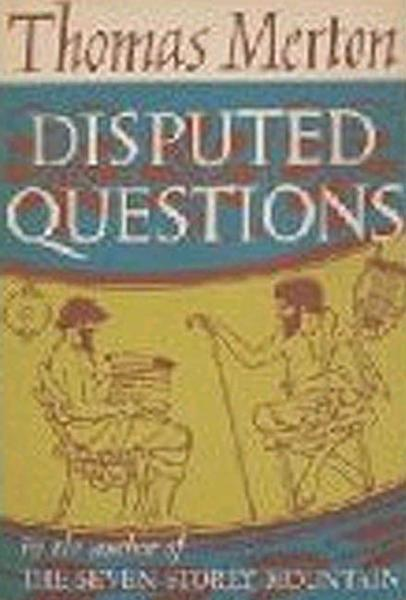 Disputed Questions