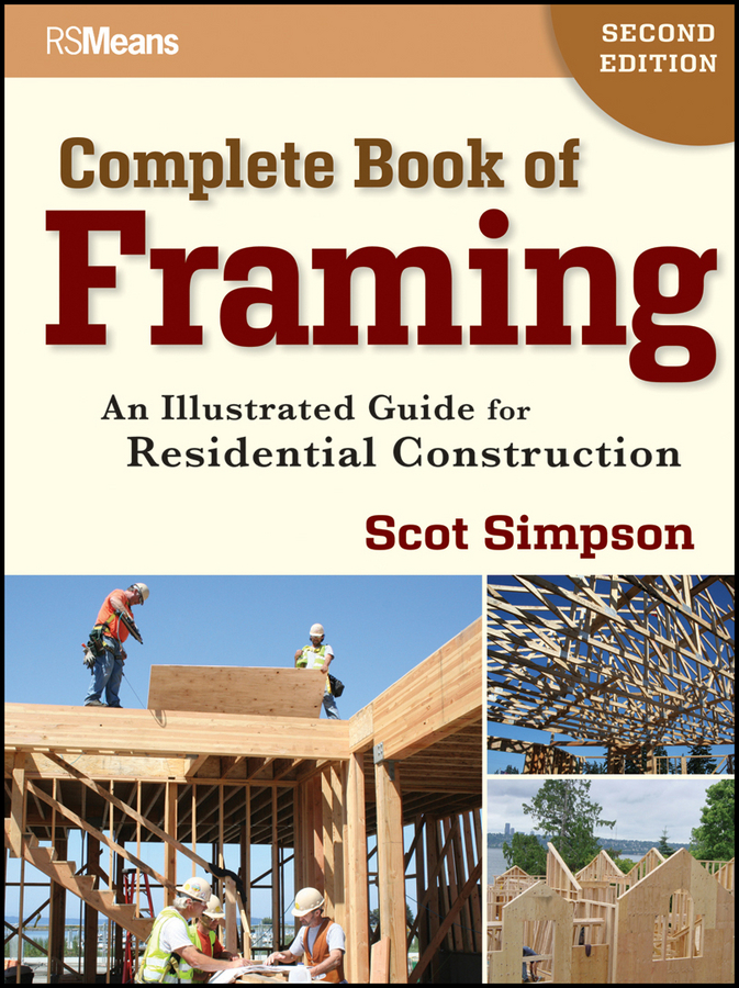 Complete Book of Framing By: Scot Simpson