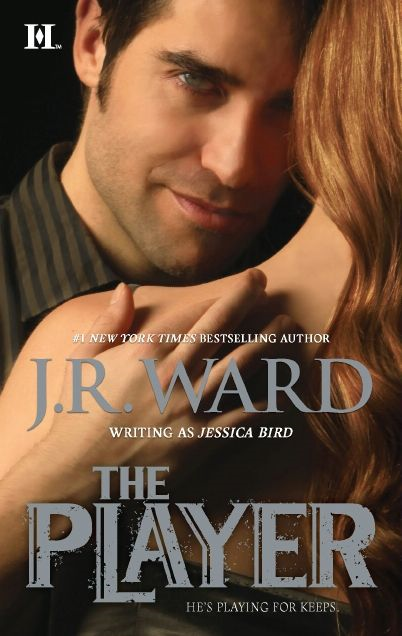 The Player By: J. R. Ward