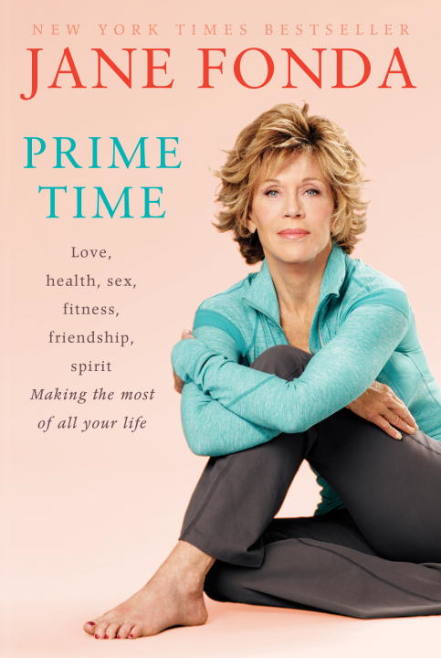 Prime Time (with Bonus Content) By: Jane Fonda
