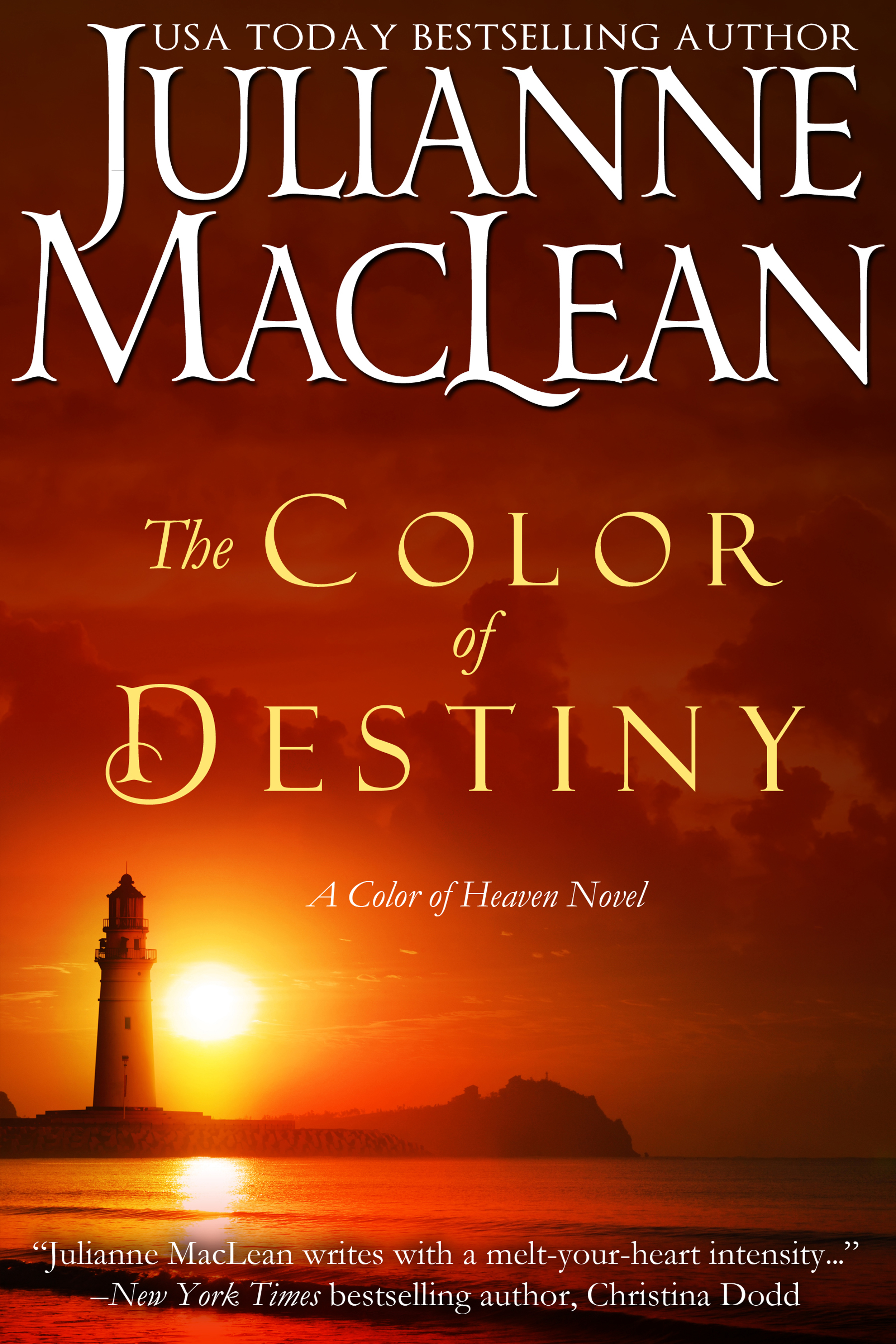 The Color of Destiny By: Julianne MacLean