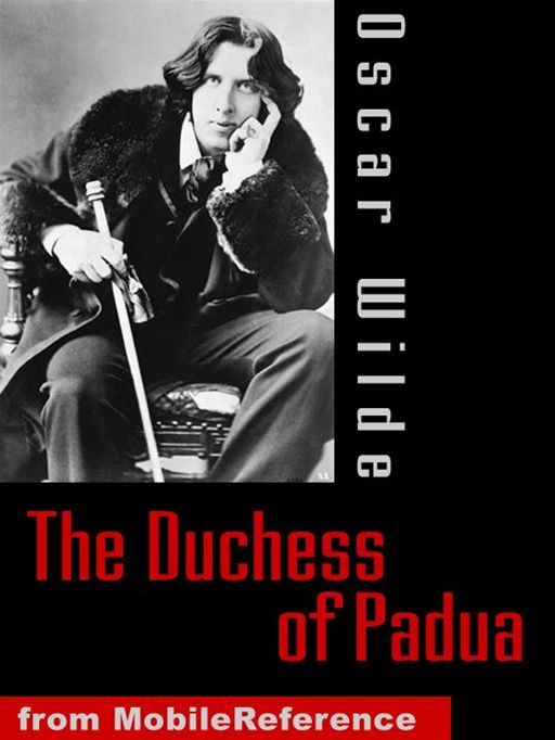 The Duchess Of Padua  (Mobi Classics) By: Oscar Wilde