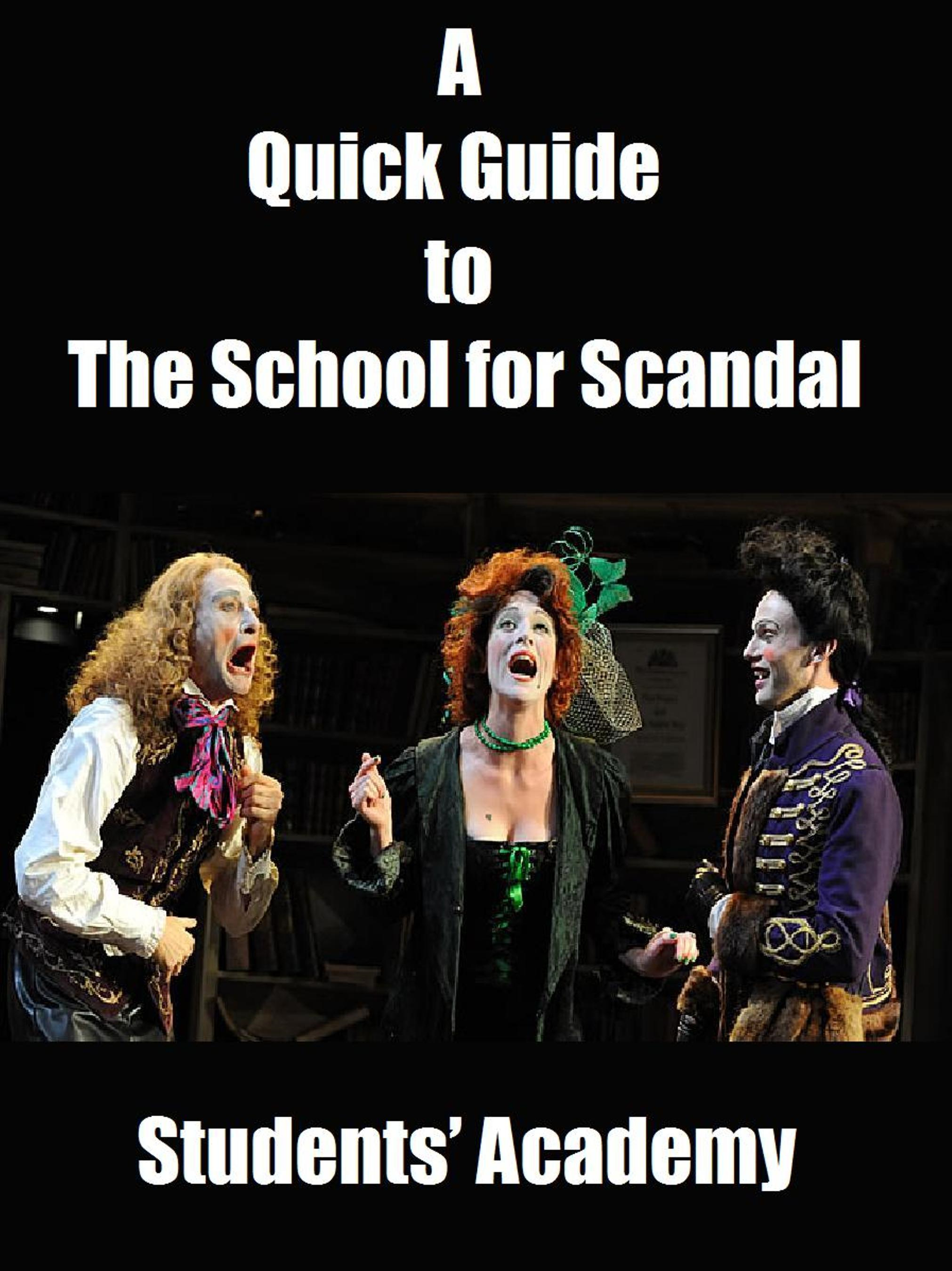 A Quick Guide to The School for Scandal