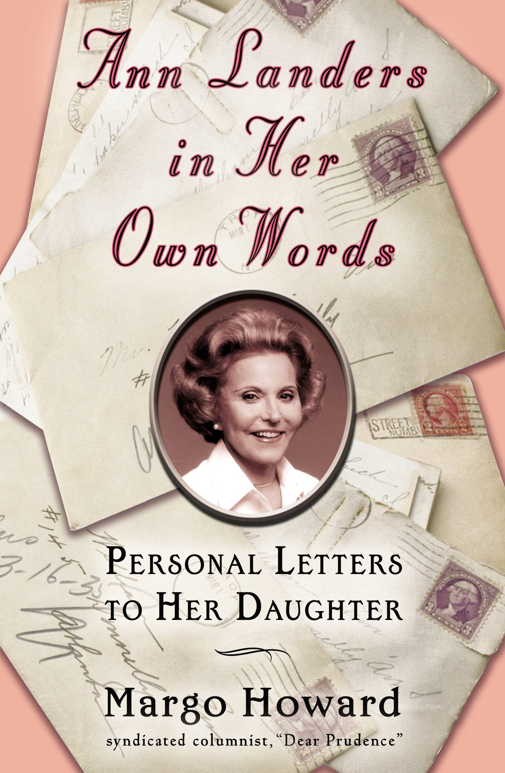 Ann Landers in Her Own Words