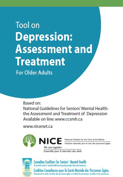 Depression: Assessment and Treatment For Older Adults By: National Initiative for the Care of the Elderly