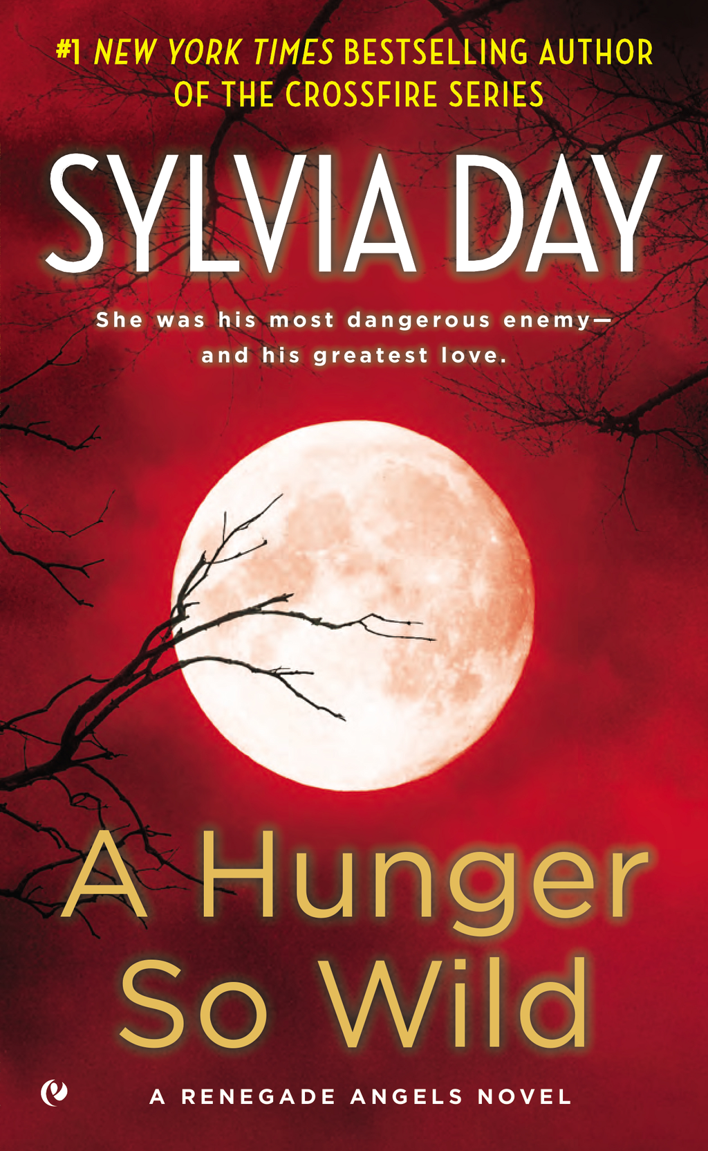 A Hunger So Wild By: Sylvia Day