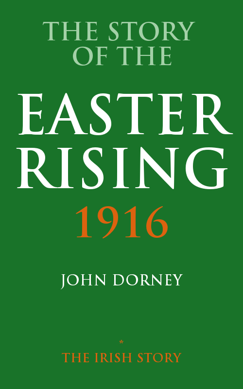 The Story Of The Easter Rising, 1916