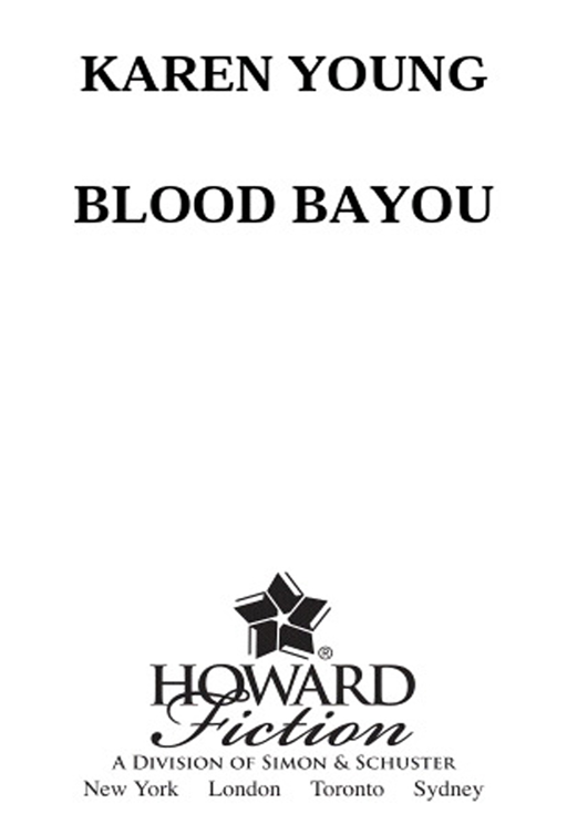 Blood Bayou By: Karen Young